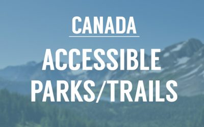 8 Accessible Parks and Trails in Canada