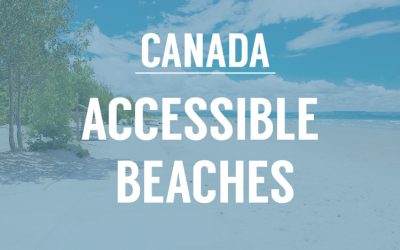8 Accessible Beaches in Canada