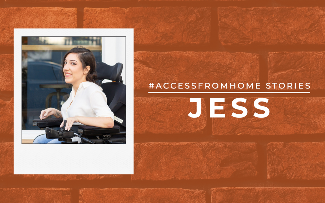 "Polaroid of Jessica. She is looking and smiling at the camera. Text next to the photo is the title ""#AccessFromHome Stories"". Underneath it says Jess in uppercase and in thick block letters."