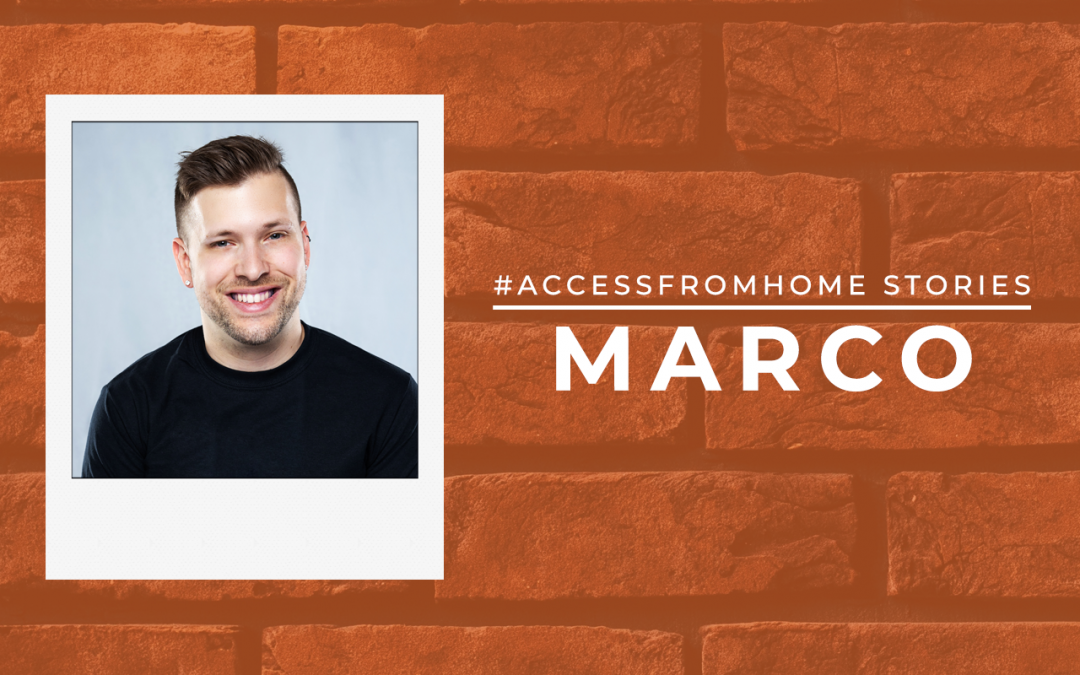 "Clean headshot of Marco framed inside a polaroid. He smiling and looking directly at the camera. Next to the photo is the title ""#AccessFromHome Stories"". Underneath it says Marco in uppercase and in thick block letters."