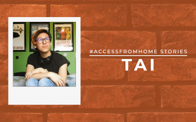 #AccessFromHome Stories: Tai Young