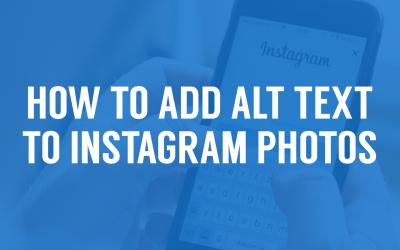 How to Add Alt Text to Instagram Photos