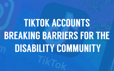 12 TikTok Accounts Breaking Barriers for the Disability Community