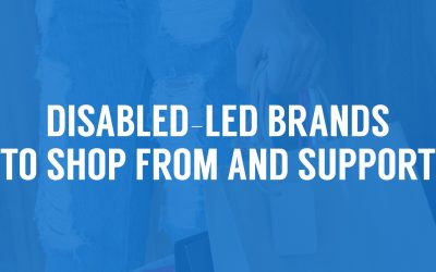Disabled-led Small Businesses and Brands to Shop from and Support