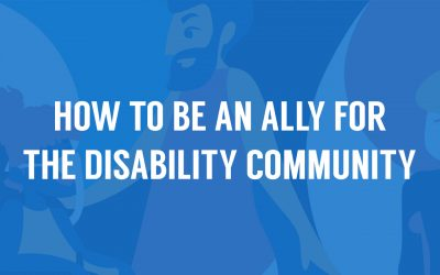 How to be an ally for the disability community