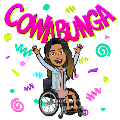 """Bitmoji avatar of a girl sitting on a wheelchair. Her hands raised in the air with the text """"Cowabunga"""" above her."""