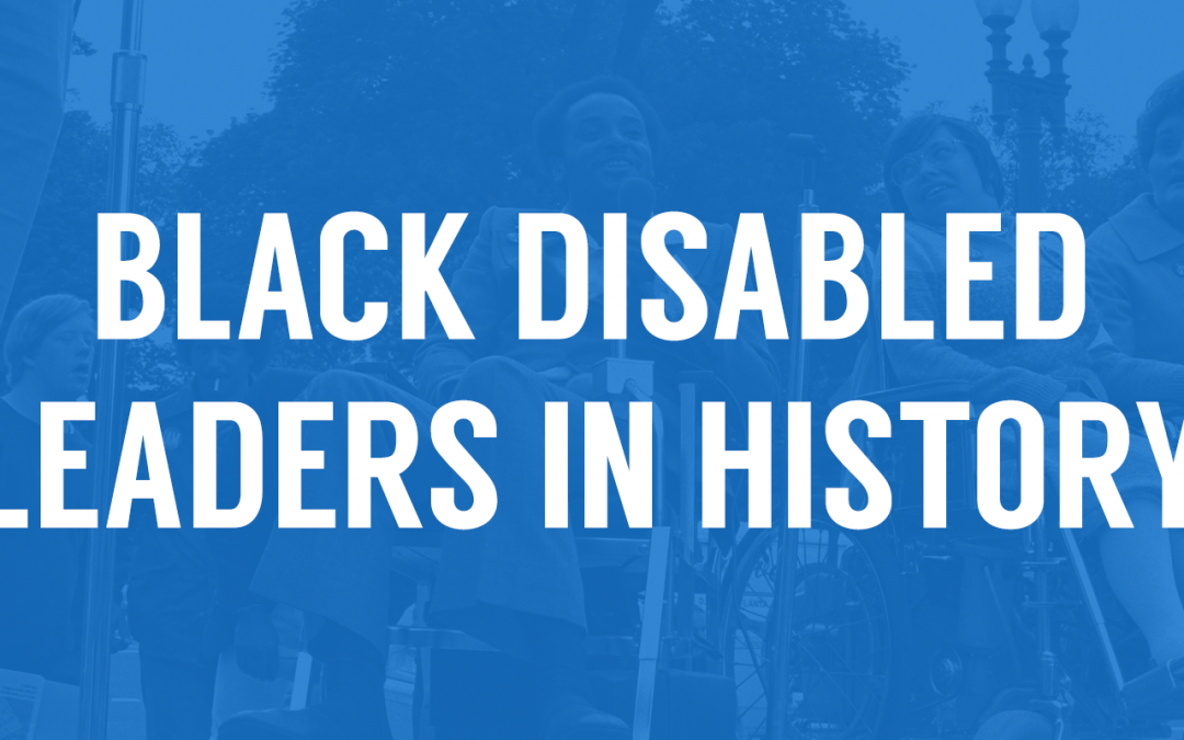 Black Disabled Leaders in History